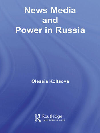 News Media and Power in Russia book cover