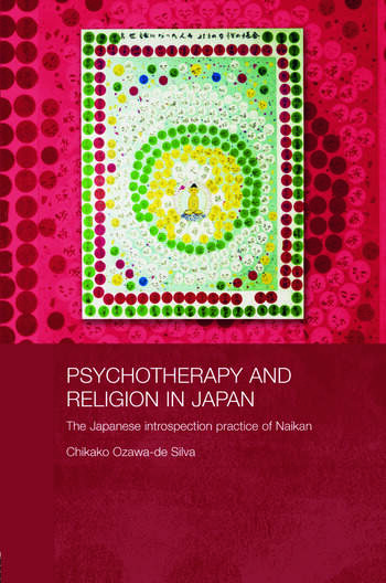 Psychotherapy and Religion in Japan The Japanese Introspection Practice of Naikan book cover