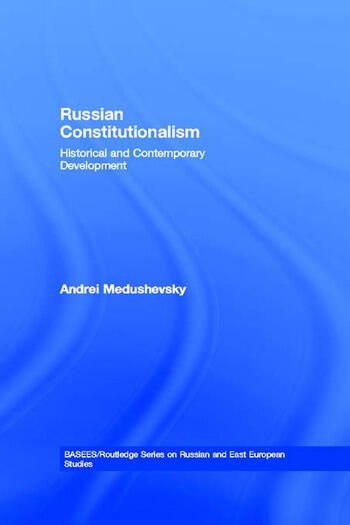 Russian Constitutionalism Historical and Contemporary Development book cover