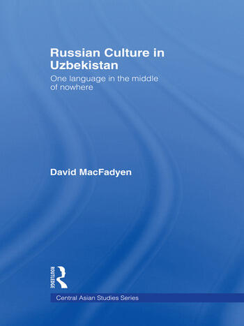 Russian Culture in Uzbekistan One Language in the Middle of Nowhere book cover