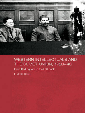Western Intellectuals and the Soviet Union, 1920-40 From Red Square to the Left Bank book cover