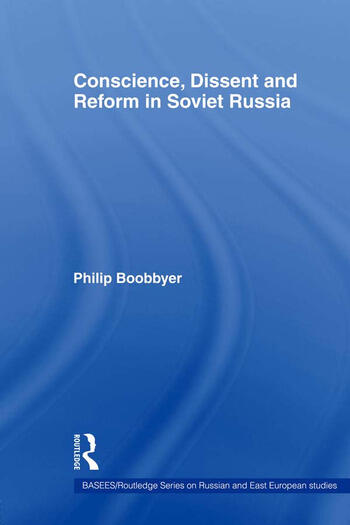 Conscience, Dissent and Reform in Soviet Russia book cover