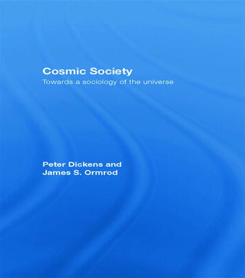 Cosmic Society Towards a Sociology of the Universe book cover