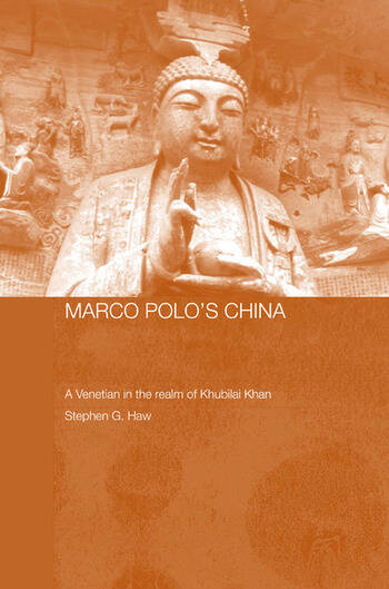Marco Polo's China A Venetian in the Realm of Khubilai Khan book cover