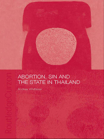 Abortion, Sin and the State in Thailand book cover