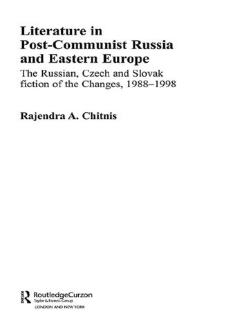 Literature in Post-Communist Russia and Eastern Europe The Russian, Czech and Slovak Fiction of the Changes 1988-98 book cover