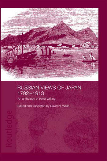 Russian Views of Japan, 1792-1913 An Anthology of Travel Writing book cover