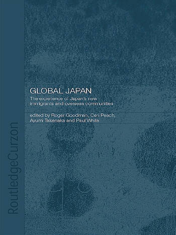 Global Japan The Experience of Japan's New Immigrant and Overseas Communities book cover