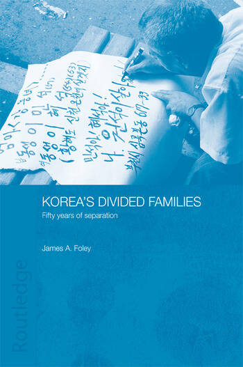 Korea's Divided Families Fifty Years of Separation book cover