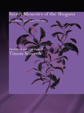 Secret Memoirs of the Shoguns Isaac Titsingh and Japan, 1779-1822 book cover