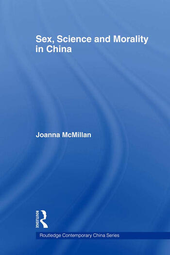 Sex, Science and Morality in China book cover