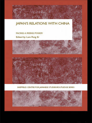 Japan's Relations With China Facing a Rising Power book cover