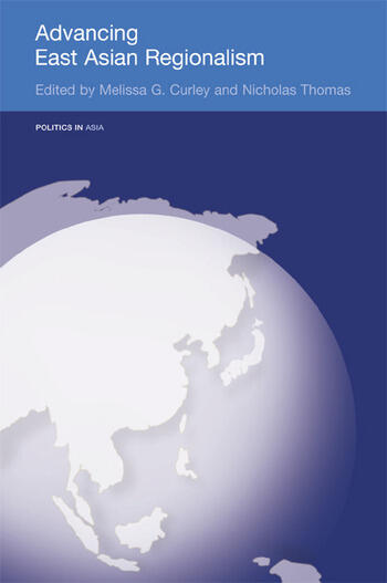 Advancing East Asian Regionalism book cover