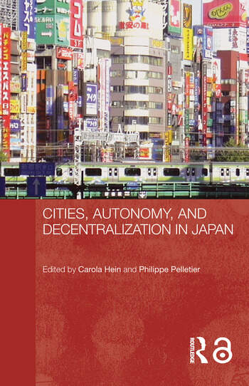 Cities, Autonomy, and Decentralization in Japan book cover
