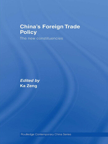China's Foreign Trade Policy The New Constituencies book cover