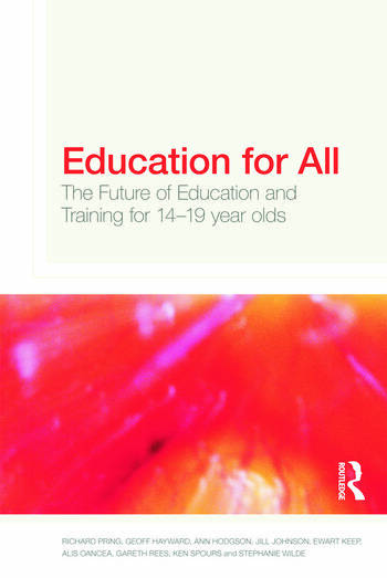 Education for All The Future of Education and Training for 14-19 Year-Olds book cover