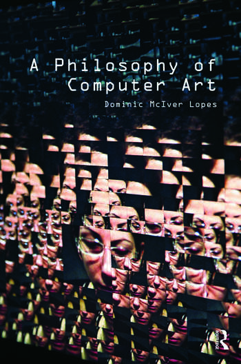 A Philosophy of Computer Art book cover
