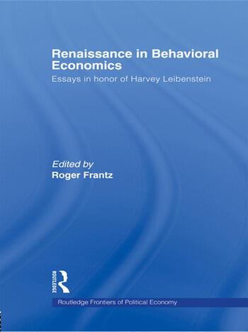 Renaissance in Behavioral Economics Essays in Honour of Harvey Leibenstein book cover