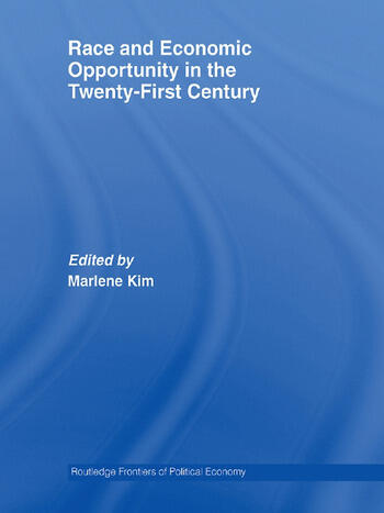 Race and Economic Opportunity in the Twenty-First Century book cover