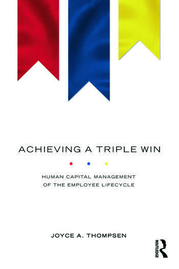 Achieving a Triple Win Human Capital Management of the Employee Lifecycle book cover