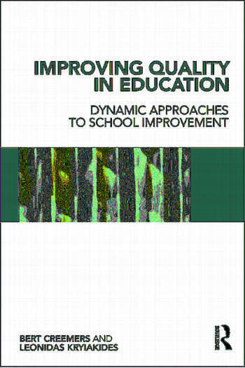 Improving Quality in Education Dynamic Approaches to School Improvement book cover