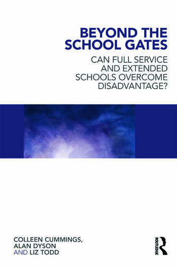 Beyond the School Gates Can Full Service and Extended Schools Overcome Disadvantage? book cover