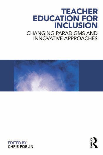 Teacher Education for Inclusion Changing Paradigms and Innovative Approaches book cover