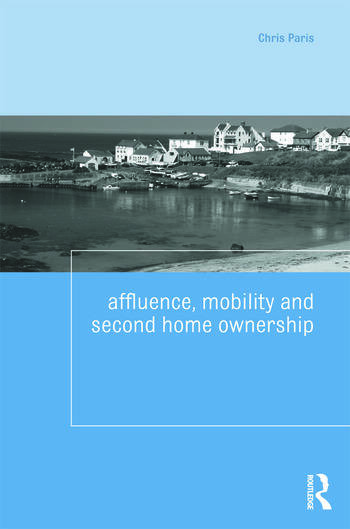 Affluence, Mobility and Second Home Ownership book cover