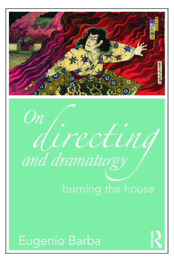 On Directing and Dramaturgy Burning the House book cover