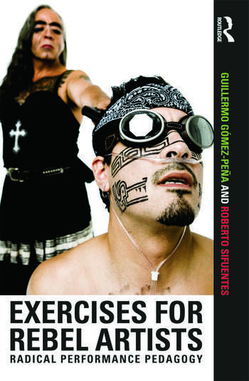 Exercises for Rebel Artists Radical Performance Pedagogy book cover