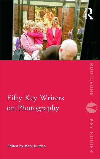 Fifty Key Writers on Photography book cover