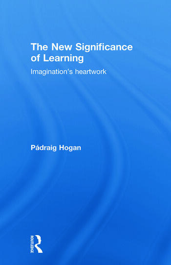 The New Significance of Learning Imagination's Heartwork book cover