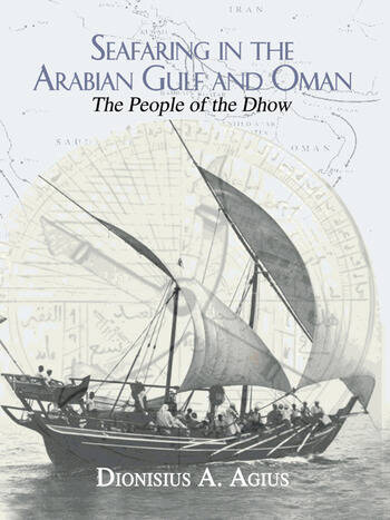 Seafaring in the Arabian Gulf and Oman People of the Dhow book cover