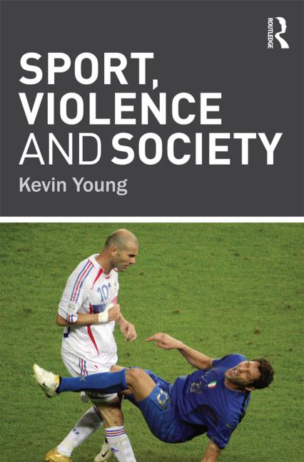 Sport, Violence and Society book cover