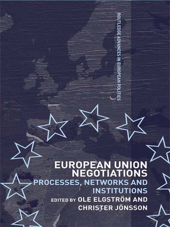 European Union Negotiations Processes, Networks and Institutions book cover