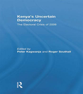 Kenya's Uncertain Democracy The Electoral Crisis of 2008 book cover