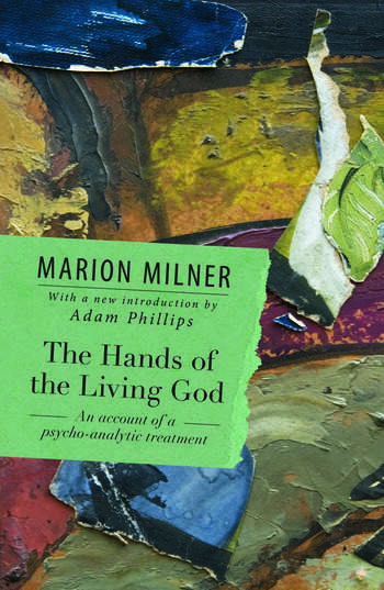 The Hands of the Living God An Account of a Psycho-analytic Treatment book cover