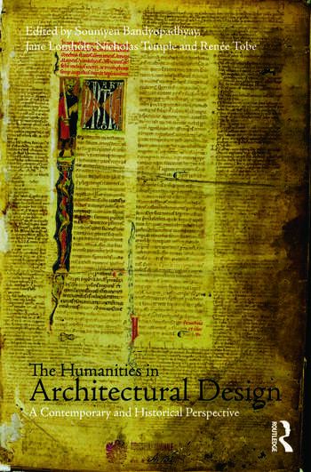 The Humanities in Architectural Design A Contemporary and Historical Perspective book cover
