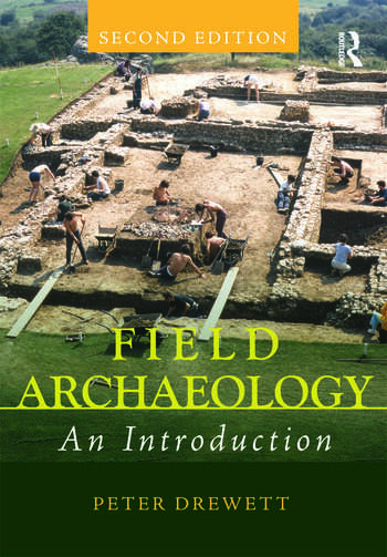 Field Archaeology An Introduction book cover