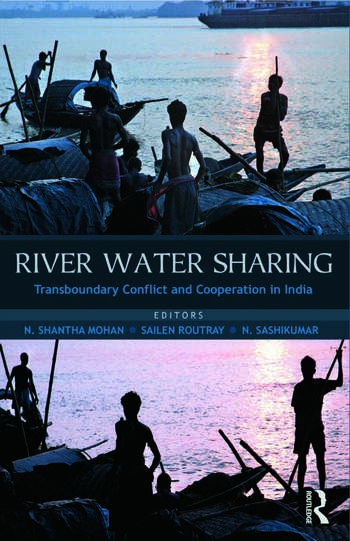 River Water Sharing Transboundary Conflict and Cooperation in India book cover