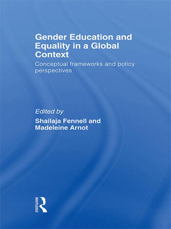 Gender Education and Equality in a Global Context Conceptual Frameworks and Policy Perspectives book cover