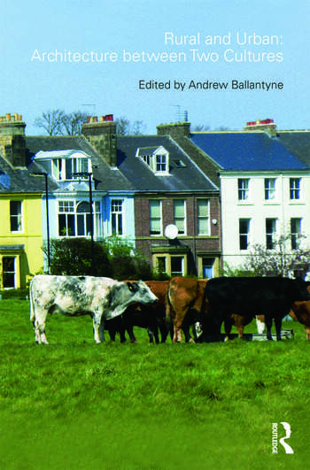 Rural and Urban: Architecture Between Two Cultures book cover