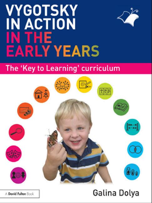 Vygotsky in Action in the Early Years The 'Key to Learning' Curriculum book cover