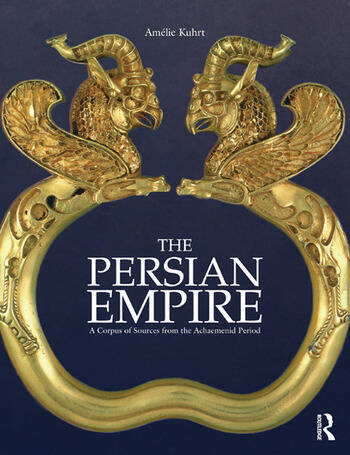 The Persian Empire A Corpus of Sources from the Achaemenid Period book cover