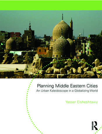 Planning Middle Eastern Cities An Urban Kaleidoscope book cover