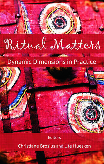 Ritual Matters Dynamic Dimensions in Practice book cover