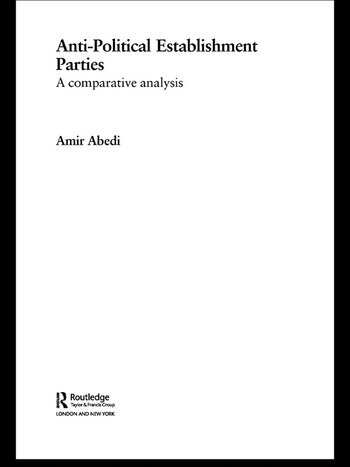 Anti-Political Establishment Parties A Comparative Analysis book cover