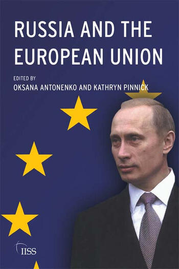 Russia and the European Union Prospects for a New Relationship book cover
