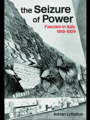 The Seizure of Power Fascism in Italy, 1919-1929 book cover
