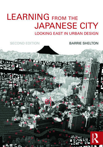 Learning from the Japanese City Looking East in Urban Design book cover